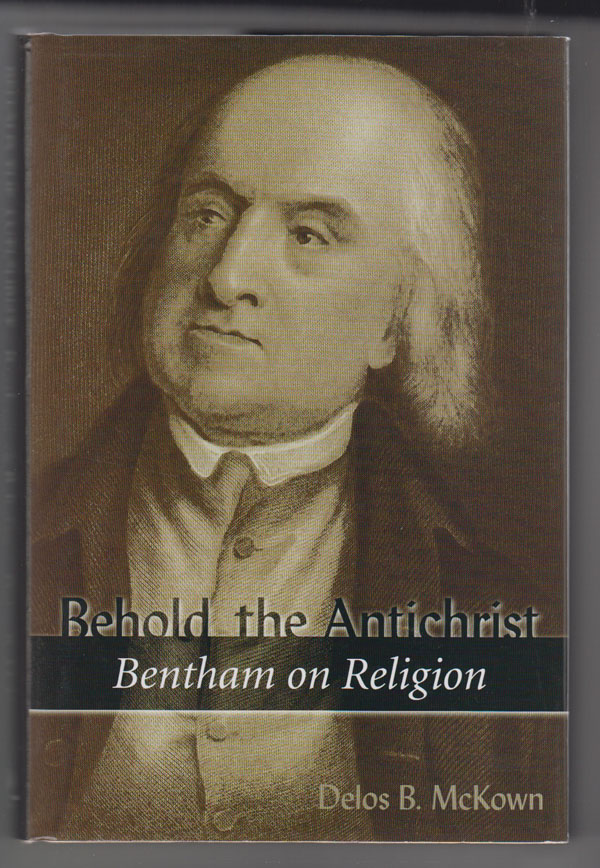 Image for Behold the Antichrist  Bentham on Religion