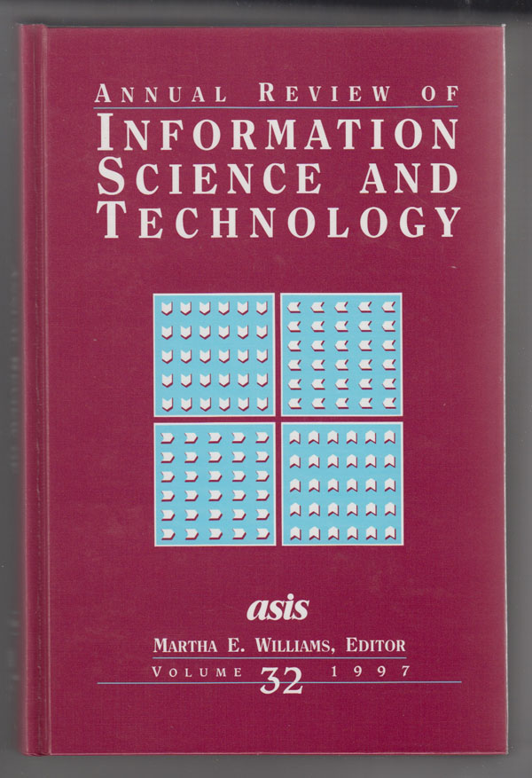 Image for Annual Review of Information Science and Technology 1997 (Vol. 32)