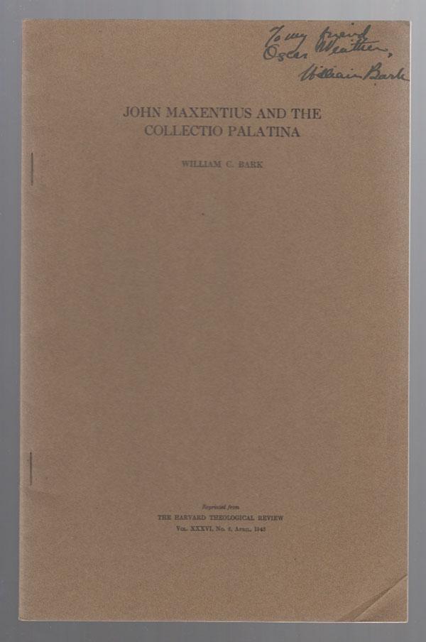 John Maxentius and the Collectio Palatina, Bark, William Carroll