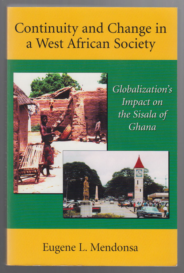 Image for Continuity and Change in a West African Society  Globalization's Impact on the Sisala of Ghana