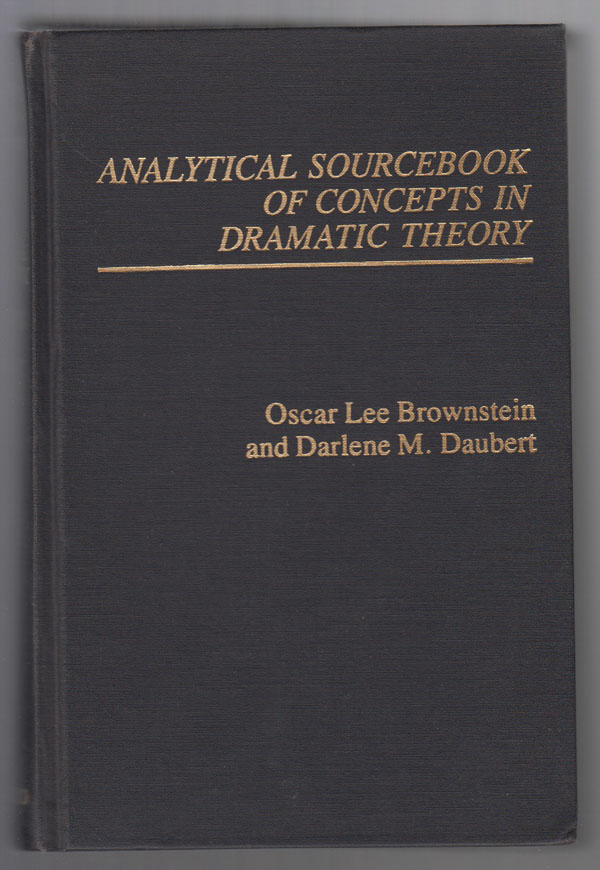 Image for Analytical Sourcebook of Concepts in Dramatic Theory