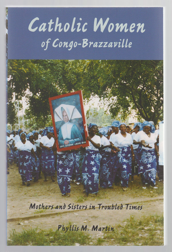 Image for Catholic Women of Congo-Brazzaville  Mothers and Sisters in Troubled Times