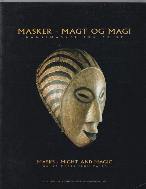Image for Masker -- Magt Og Magi: Dansemasker Fra Zaire / Masks -- Might and Magic: Dance Masks from Zaire