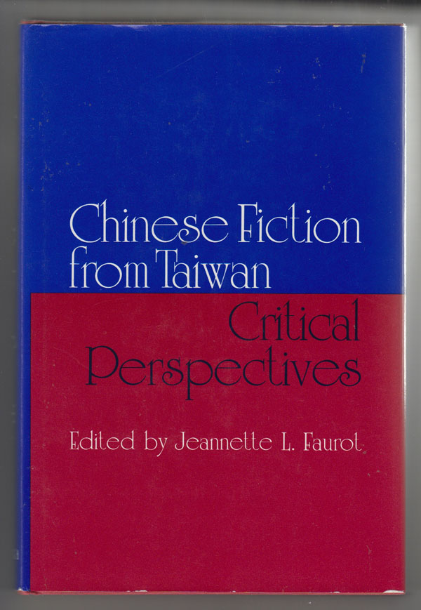 Image for Chinese Fiction from Taiwan: Critical Perspectives