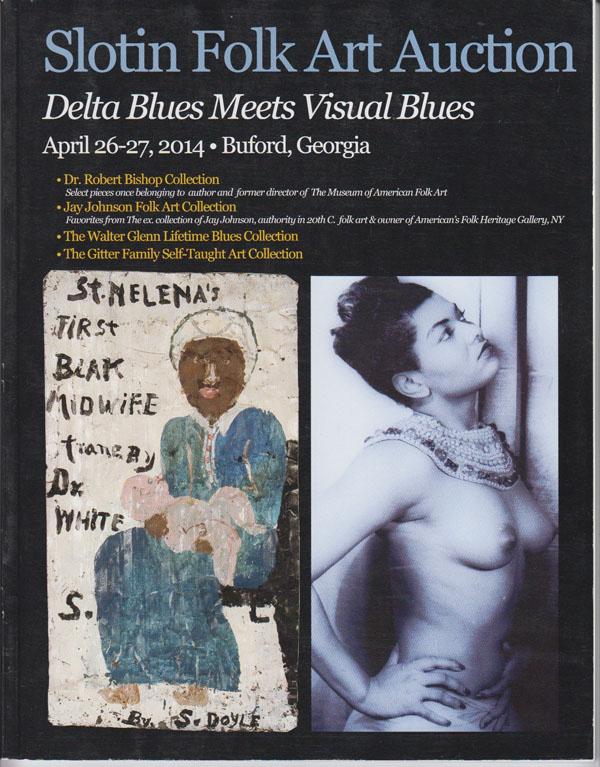 Image for Slotin Folk Art Auction Catalog: Delta Blues Meets Visual Blues