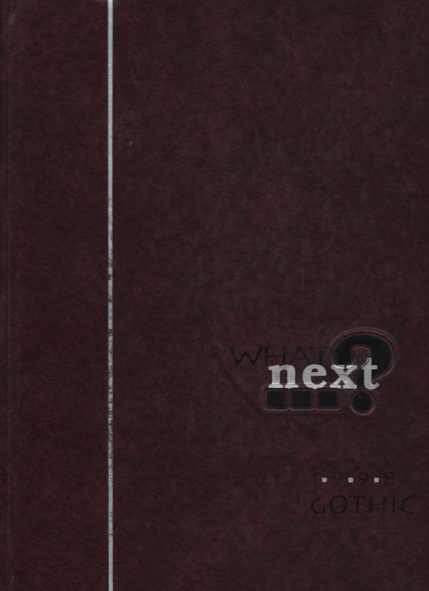 Image for Gothic 1998 Indiana. What Next? (Yearbook Bloomington High School South)