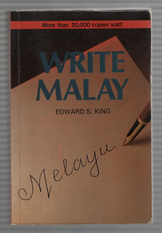 Image for Write Malay! An Introduction to the Modern Written Language for English-Speaking Malaysians