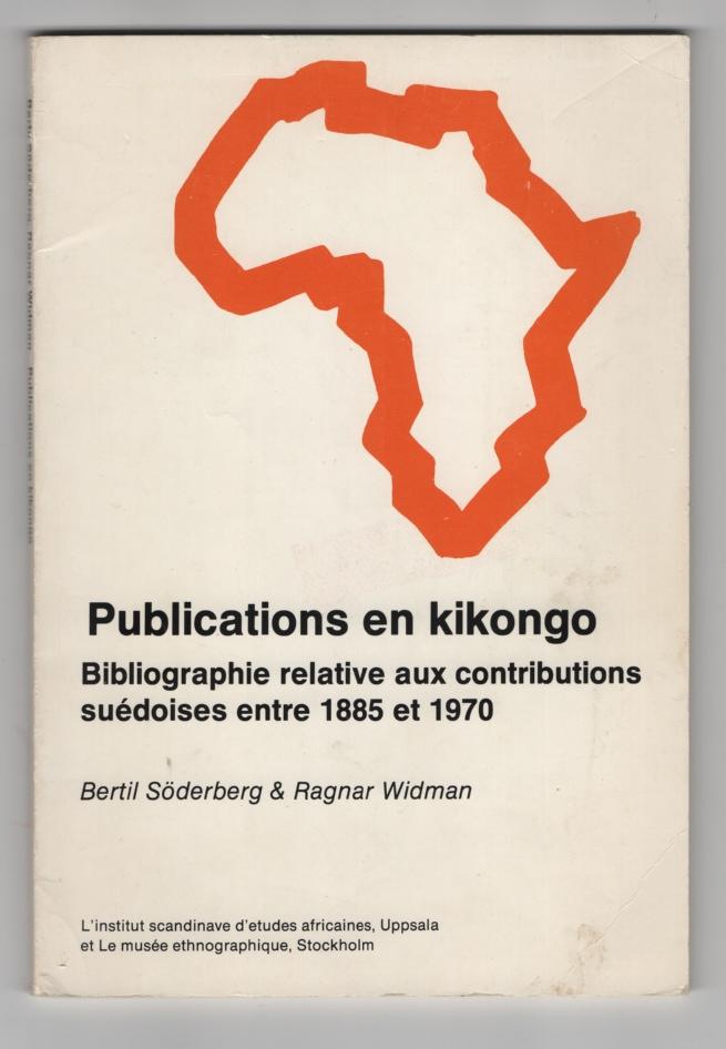 Image for Publications en Kikongo:   Bibliographie relative aux contributions suedoises entre 1885 et 1970