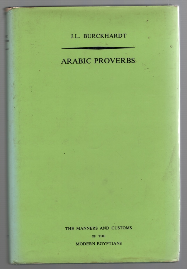 Image for Arabic Proverbs; or the Manners and Customs of the Modern Egyptians