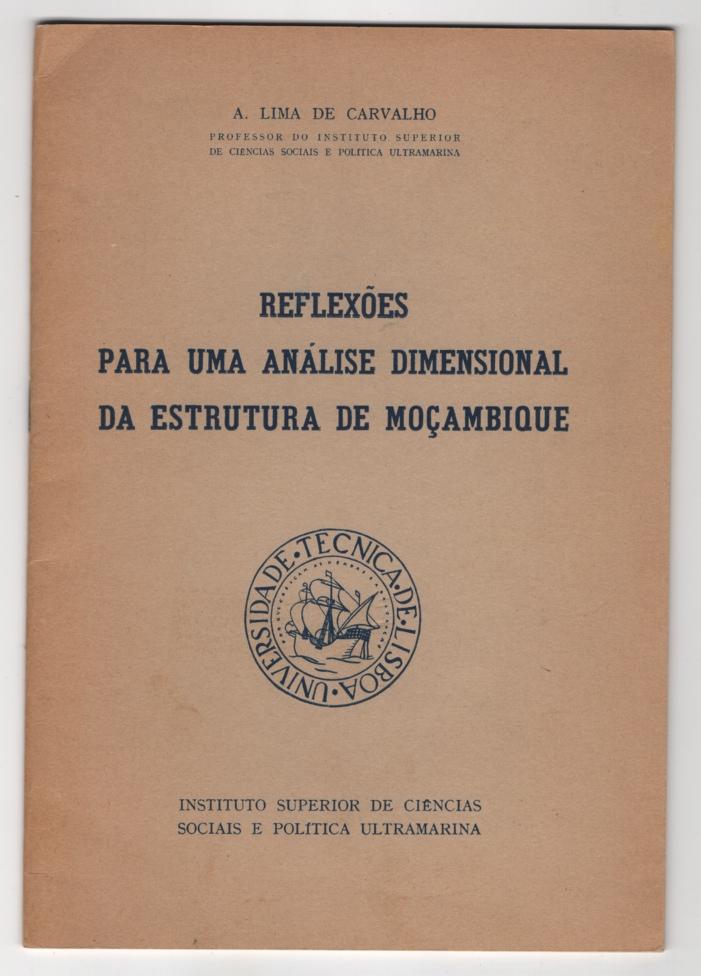 Reflexoes Para Uma Analise Dimensional Da Estrutura De Mocambique, A Lima de Carvalho