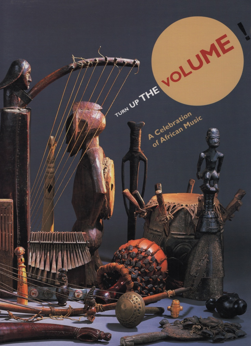Image for Turn Up the Volume!  A Celebration of African Music