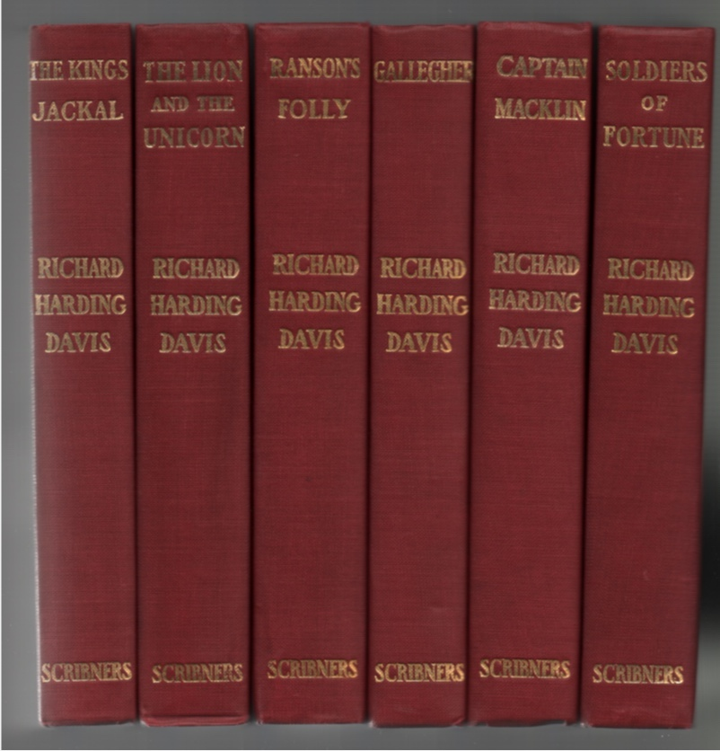 Image for Six Richard Harding Davis Titles: Soldiers of Fortune; Gallegher, Captain Macklin, Ranson's Folly, the Lion and the Unicorn, and the King's Jackal (6 Vols)