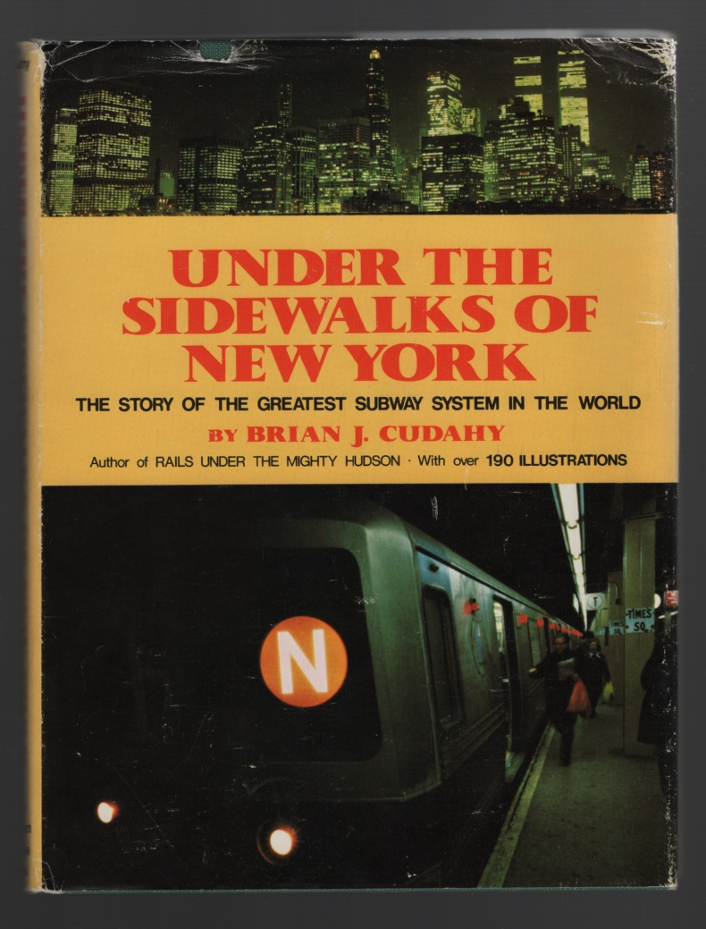 Image for Under the Sidewalks of New York  The Story of the Greatest Subway System in the World