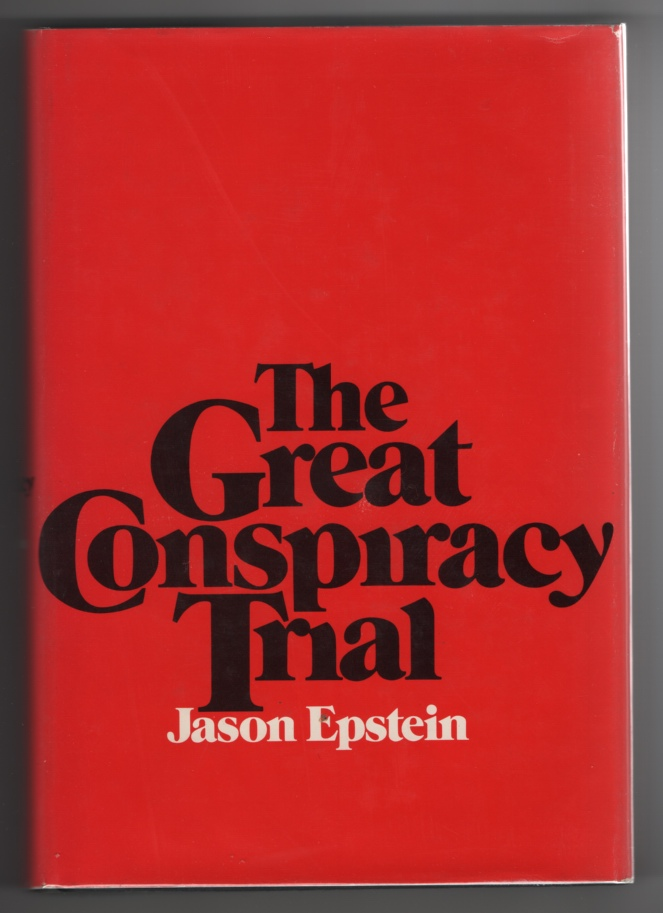 Image for The Great Conspiracy Trial;  An Essay on Law, Liberty, and the Constitution