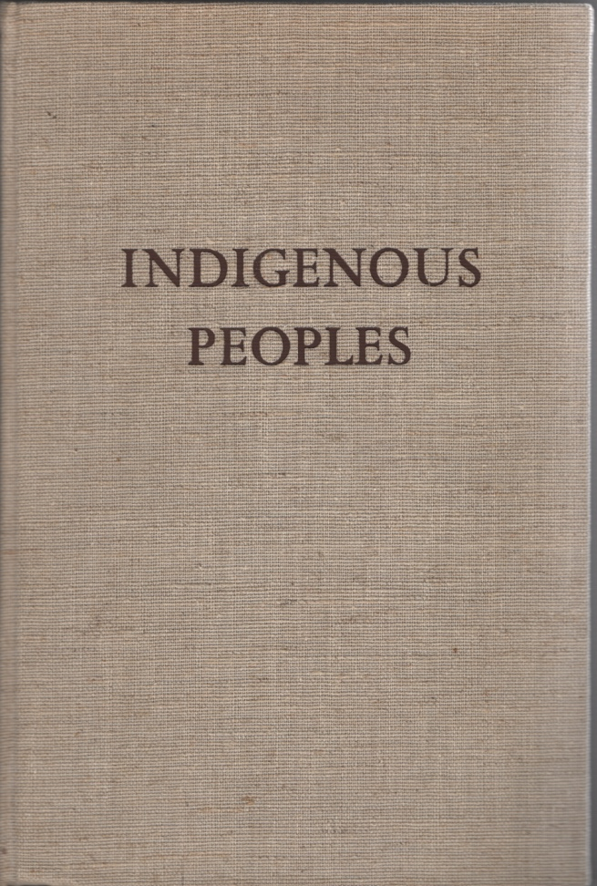 Image for Indigenous Peoples: Living and Working Conditions of Aboriginal Populations in Independent Countries