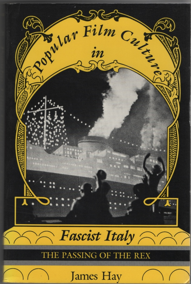 Image for Popular Film Culture in Fascist Italy  The Passing of the Rex