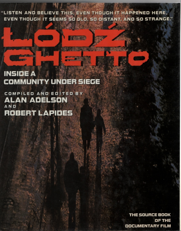 Image for Lodz Ghetto  A Community History Told in Diaries, Journals, and Documents