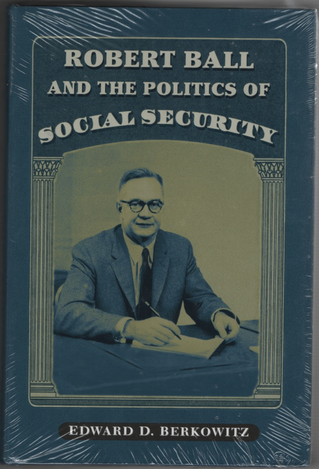 Image for Robert Ball and the Politics of Social Security