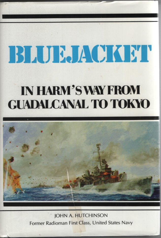Image for Bluejacket:  In Harm's Way from Guadalcanal to Tokyo or the Golden Gate. or Pearly Gate