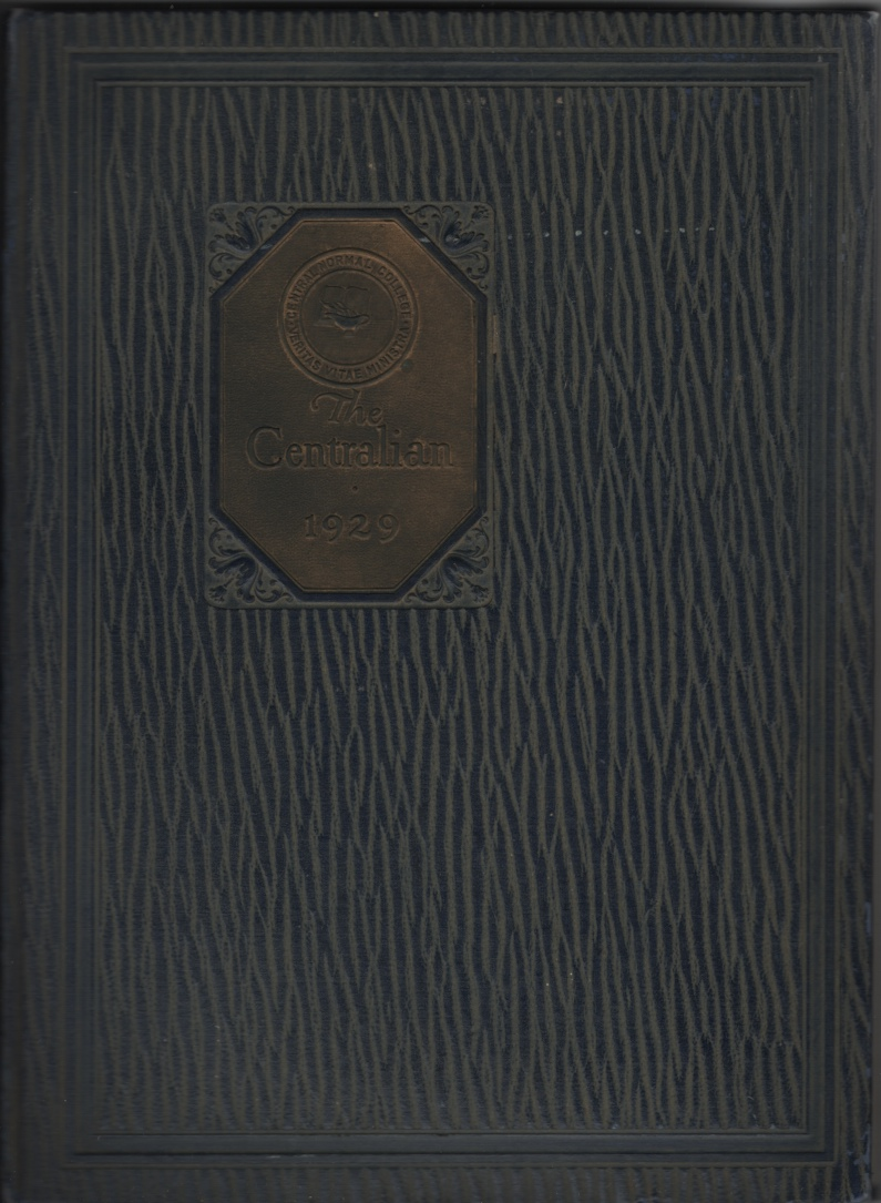 Image for 1929 Centralian, Yearbook of Central Normal College - (Danville, IN)