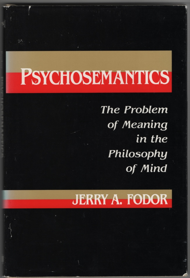 Image for Psychosemantics The Problem of Meaning in the Philosophy of Mind