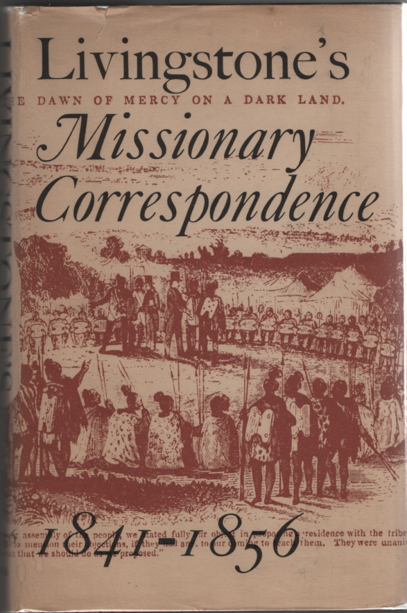 Image for Livingstone's Missionary Correspondence, 1841-1856