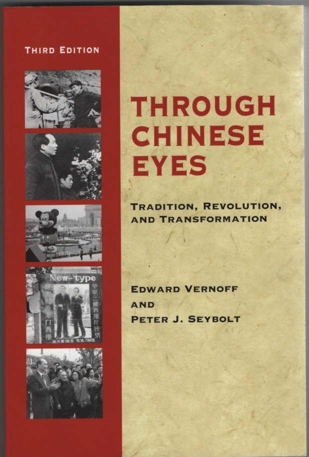 Image for Through Chinese Eyes Tradition, Revolution, and Transformation