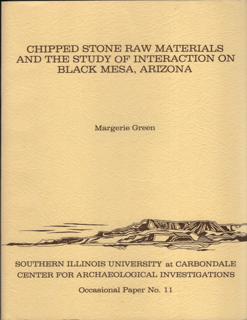 Image for Chipped Stone Raw Materials and the Study of Interaction on Black Mesa Arizona