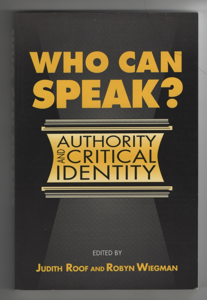 Image for Who Can Speak?  Authority and Critical Identity