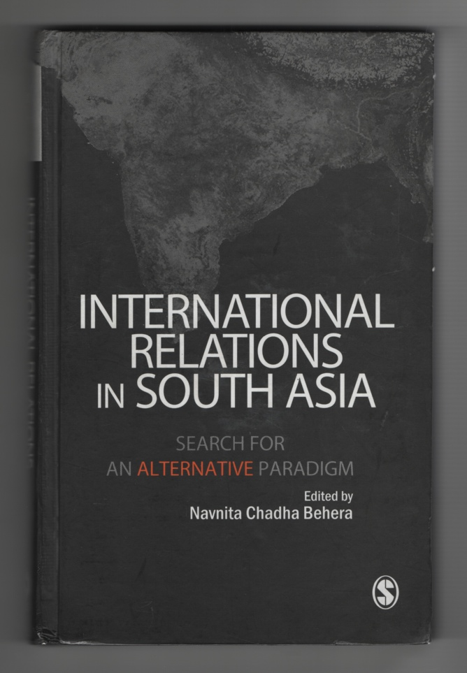 Image for International Relations in South Asia Search for an Alternative Paradigm