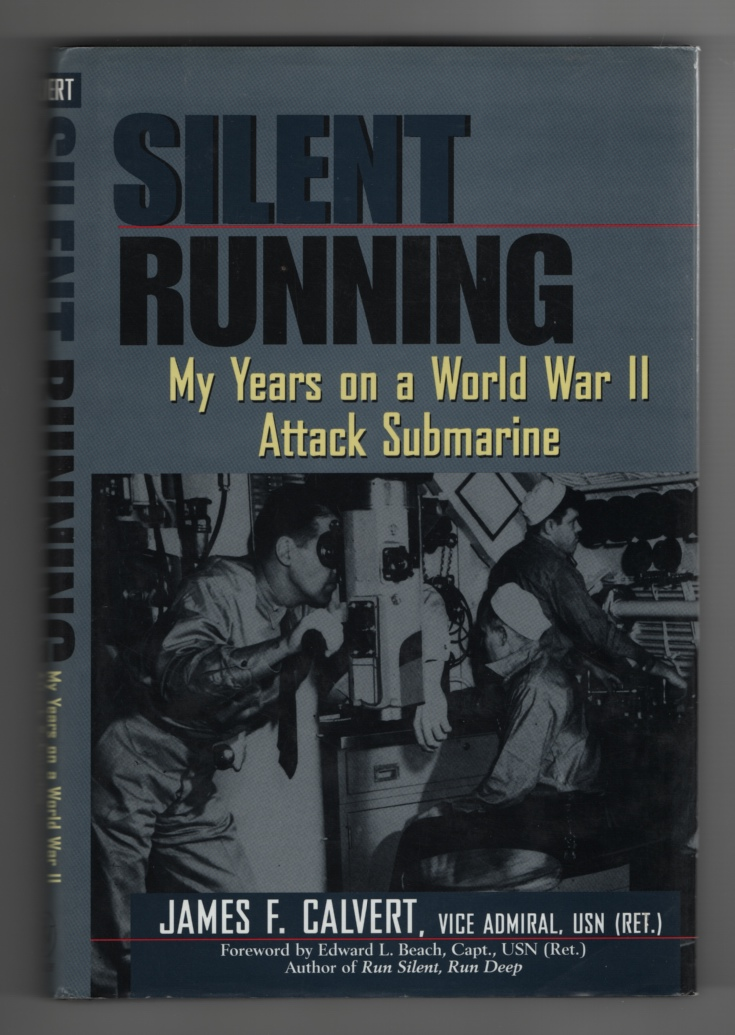 Image for Silent Running My Years on a World War II Attack Submarine