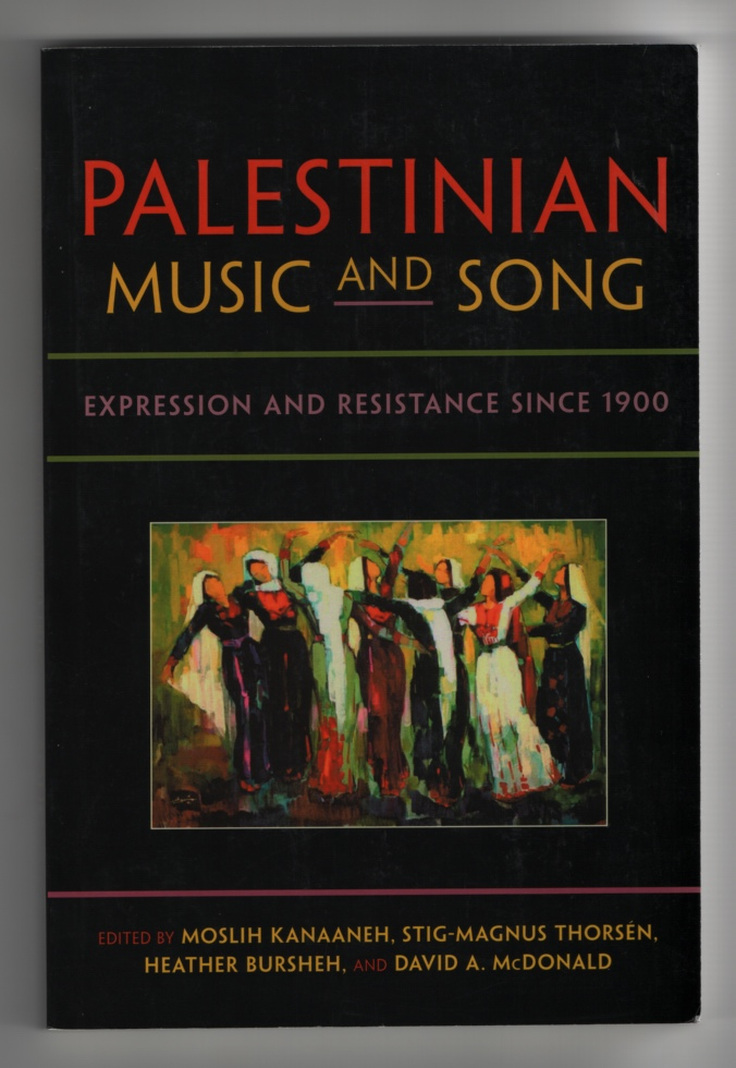 Image for Palestinian Music and Song Expression and Resistance Since 1900