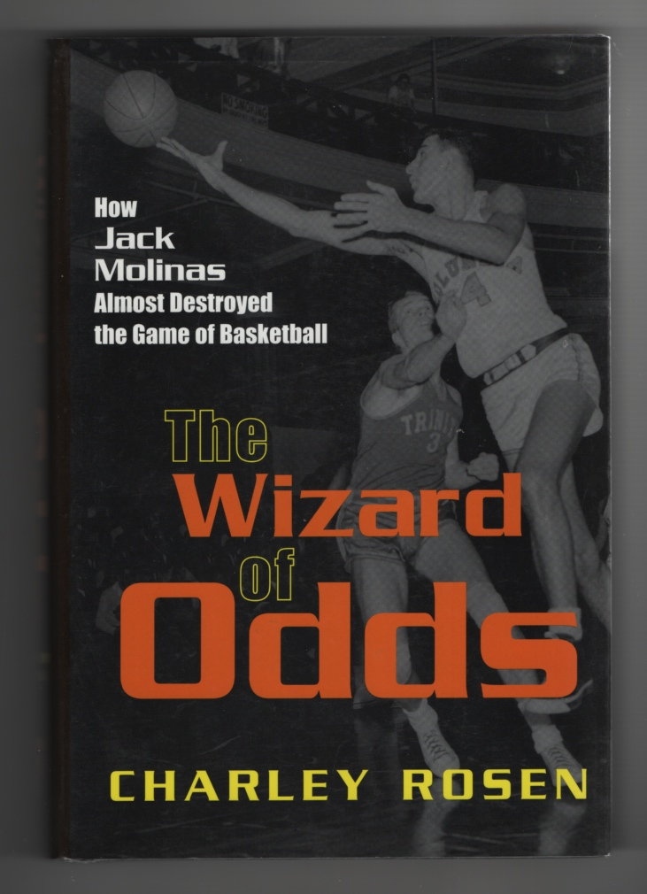 Image for The Wizard of Odds  How Jack Molinas Almost Destroyed the Game of Basketball