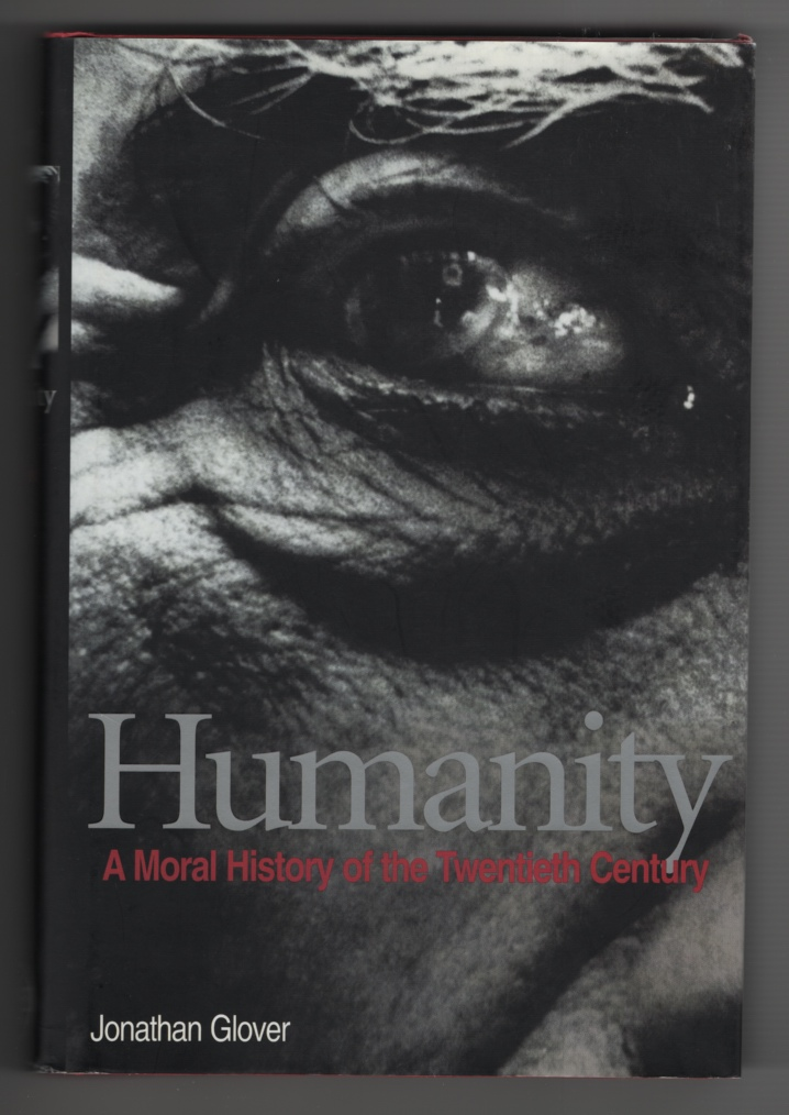 Image for Humanity A Moral History of the Twentieth Century