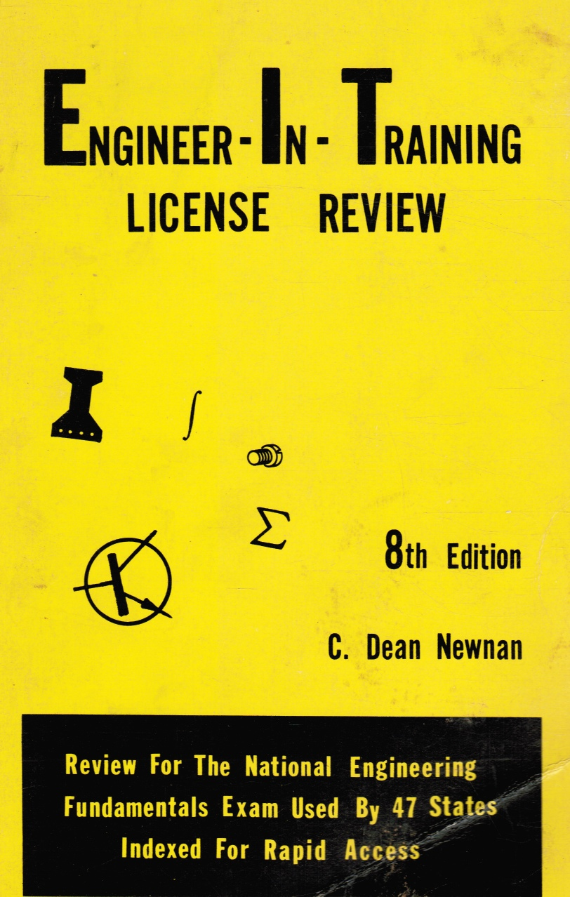 Image for Engineer-in-training License Review: Review For The National Engineering Fundamentals Exam Used By 47 States