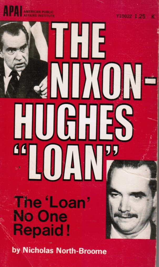 """Image for The Nixon-Hughes Loan: The """"loan"""" No One Repaid"""