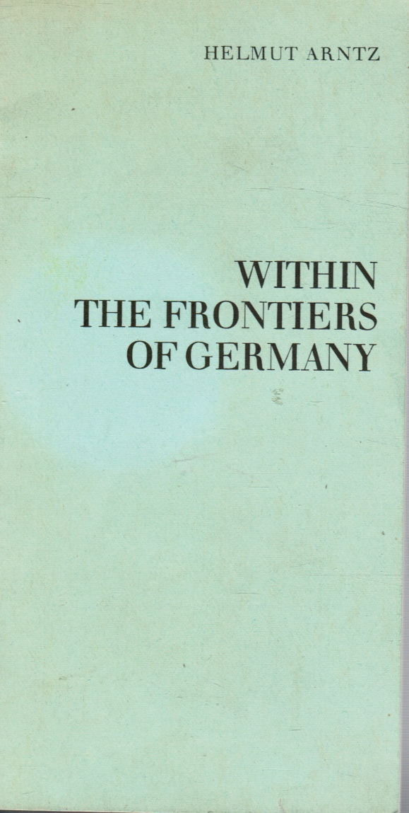 Image for Within the Frontiers of Germany