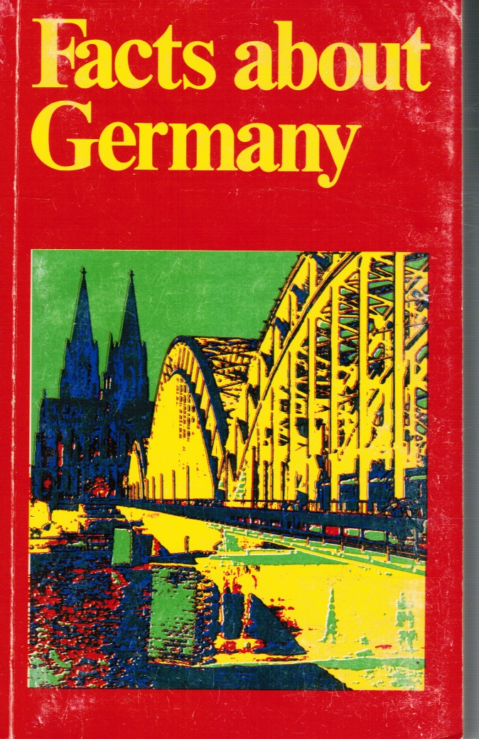 Image for Facts about Germany: the Federal Republic of Germany