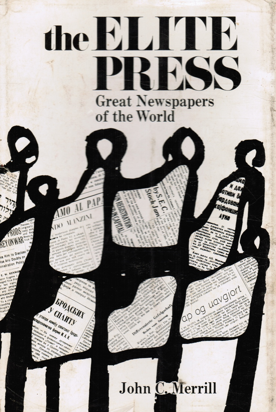 Image for The Elite Press: Great Newpapers of the World