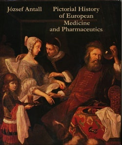 Image for Pictorial History of European Medicine and Pharmaceutics