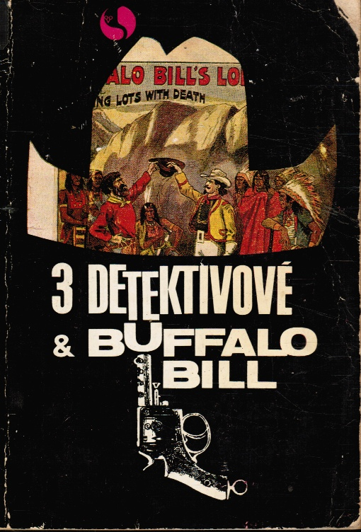 Image for Tri Detektivove a Buffalo Bill  (3 Detektivove & Buffalo Bill)