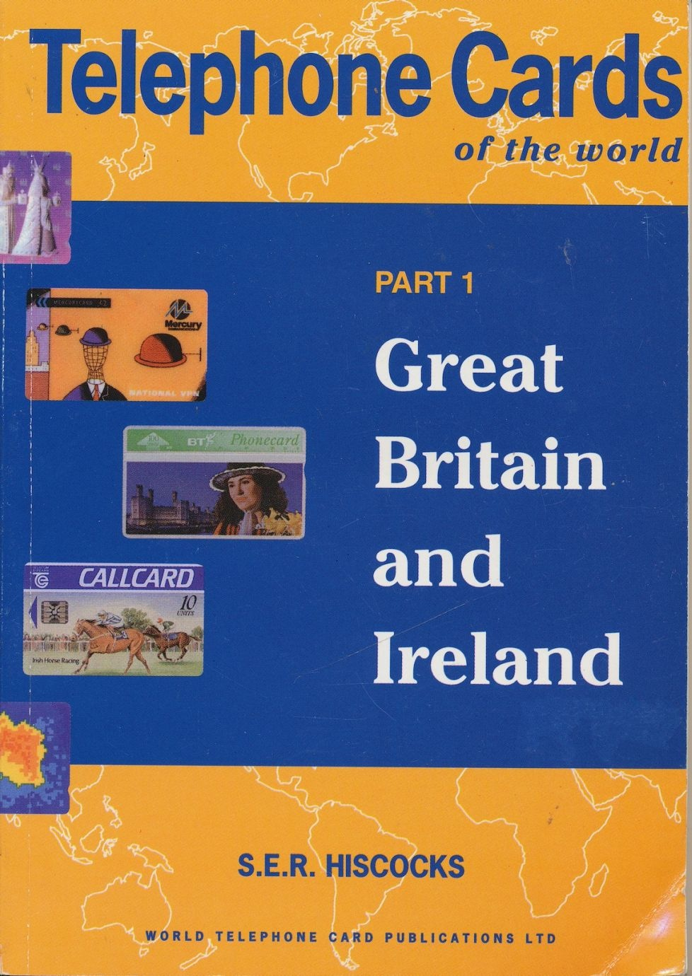 Image for Telephone Cards of the World: Great Britain and Ireland Pt. 1