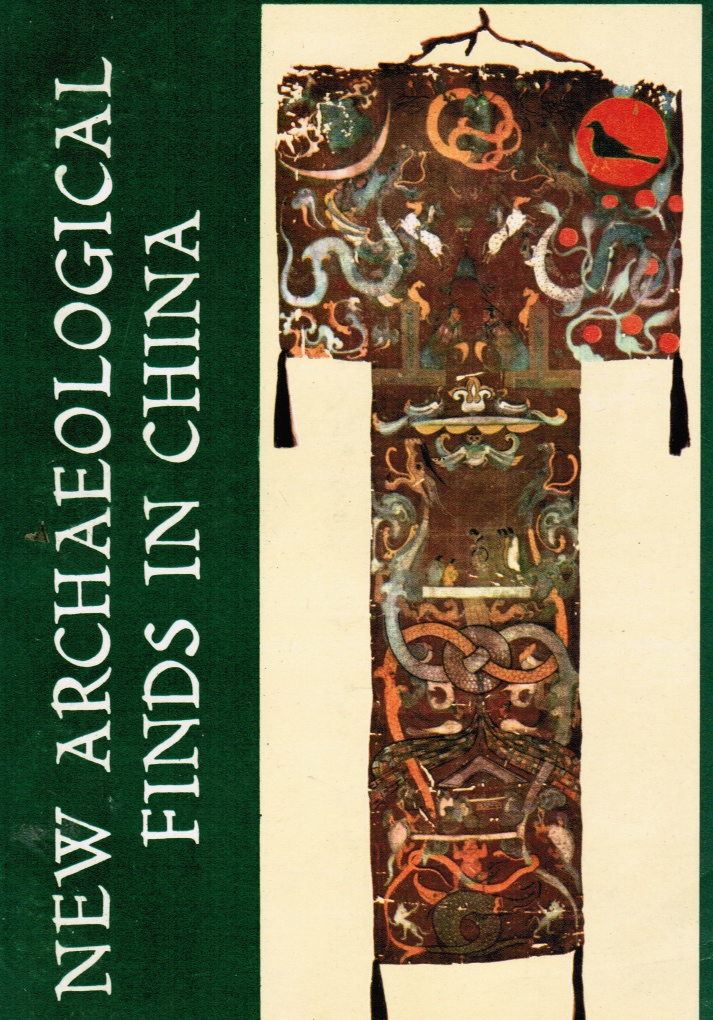 FOREIGN LANGUAGE PRESS EDITORS - New Archaeological Finds in China: Discoveries During the Cultural Revolution