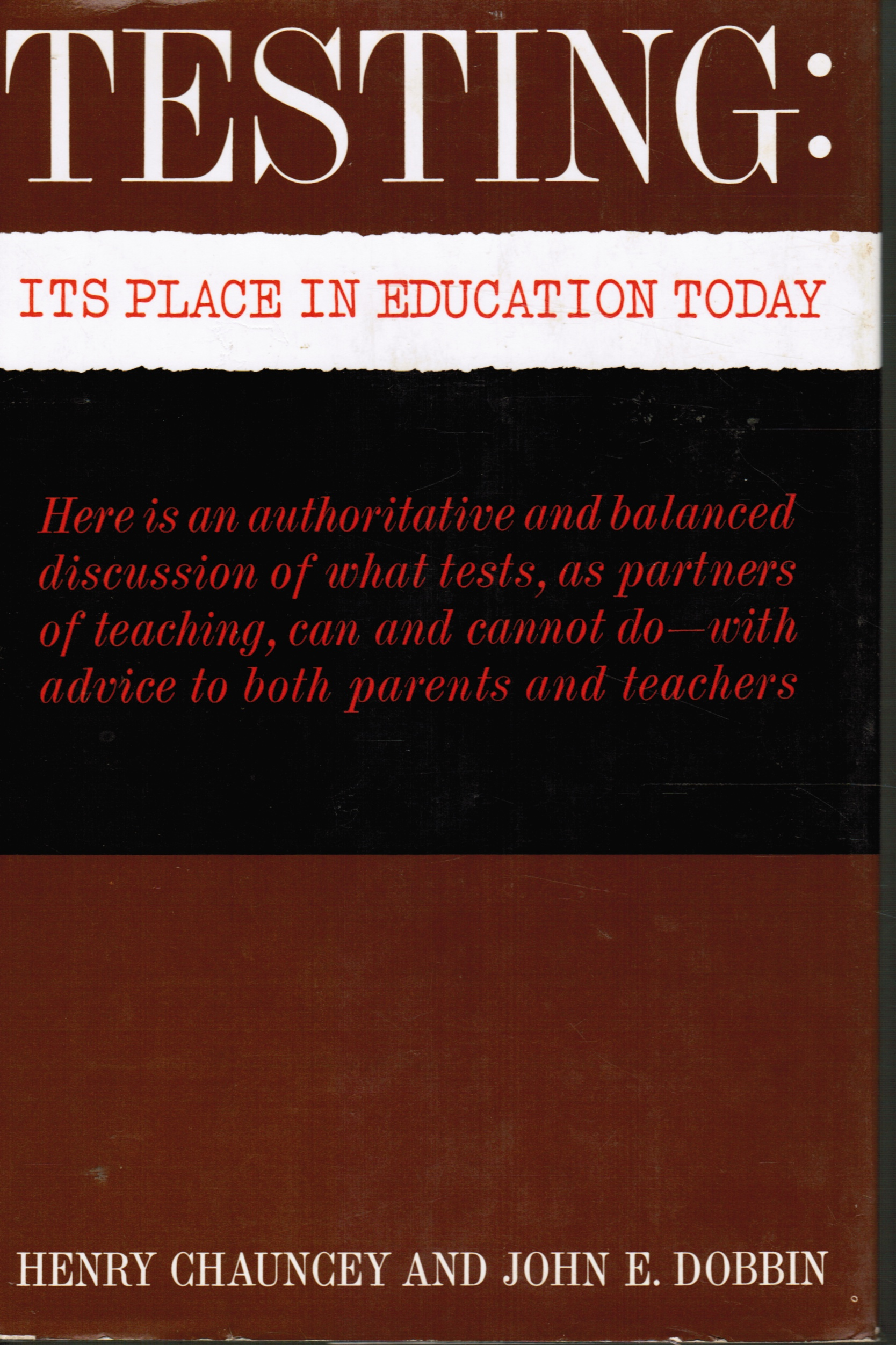 Image for Testing: it's Place in Education Today