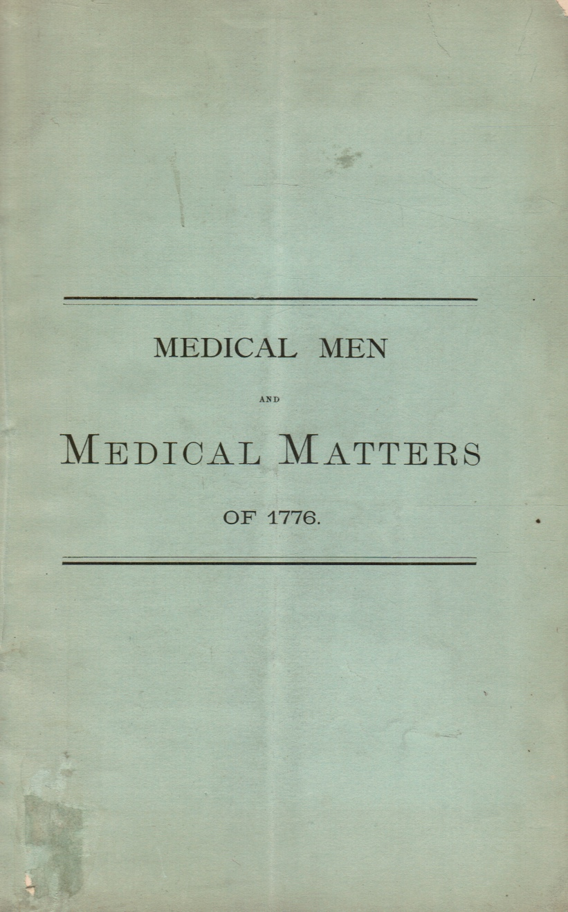Image for Medical Men and Medical Matters of 1776