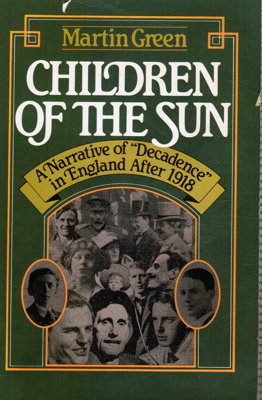 "Image for Children of the Sun: a Narrative of ""Decadence"" in England after 1918"