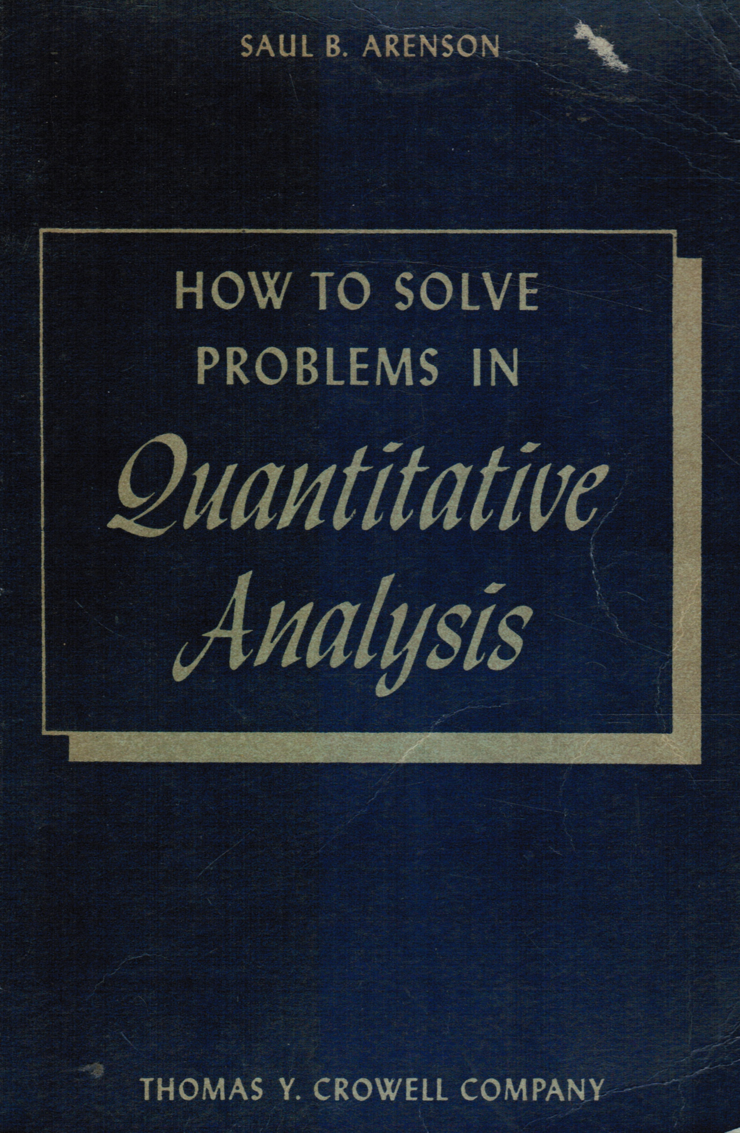 Image for How to Solve Problems in Quantitative Analysis