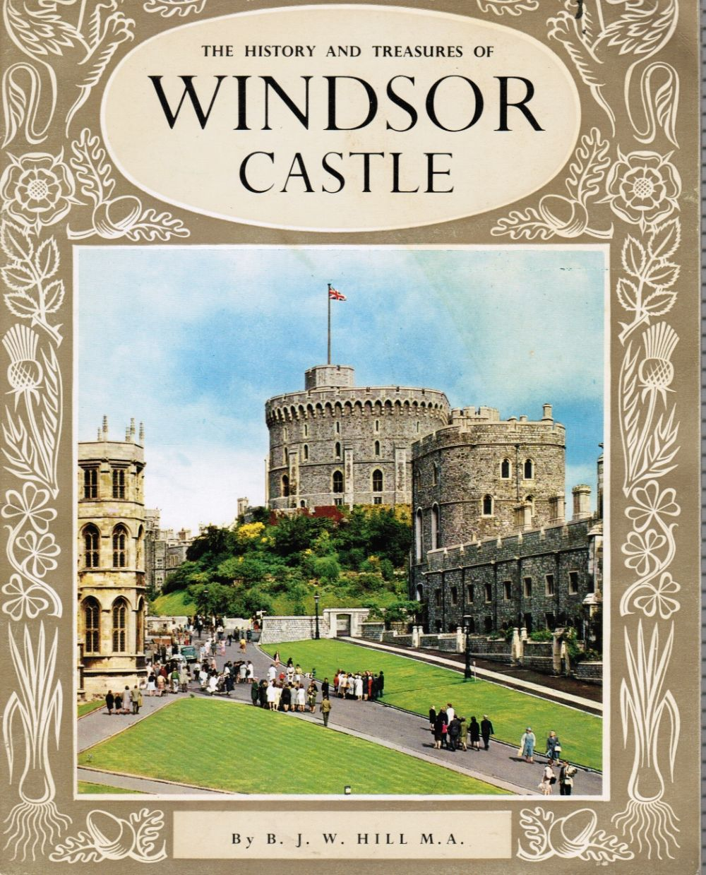 Image for The History and Treasures of Windsor Castle