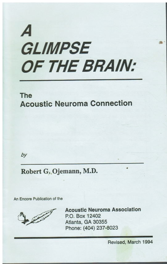 Image for A Glimpse of the Brain: the Acoustic Neuroma Connection
