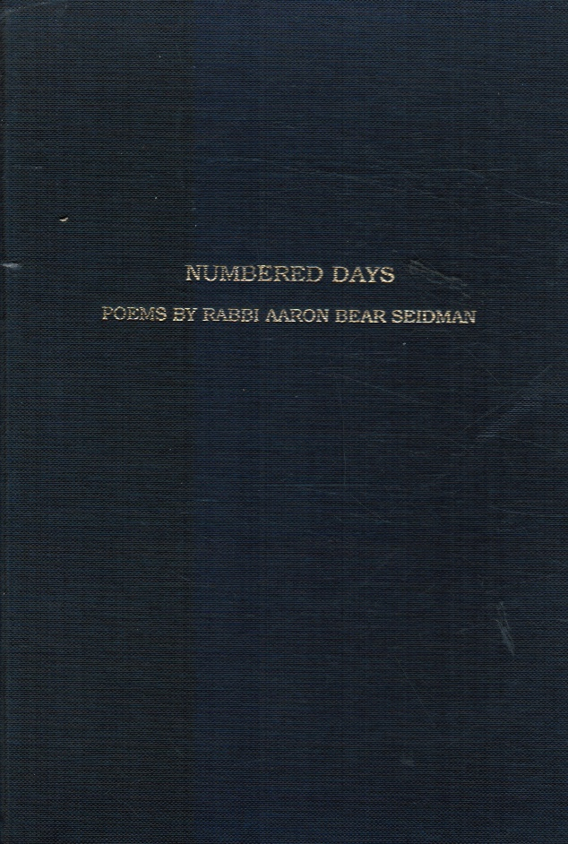 Image for Numbered Days: Poems by Rabbi Aaron Bear Seidman